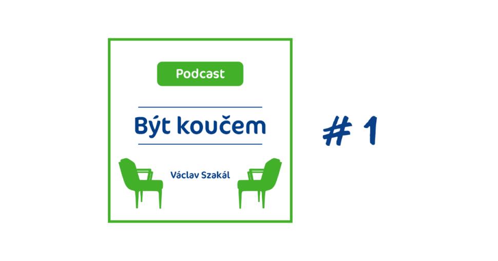 Podcast o koučinku s Václvem Szakálem