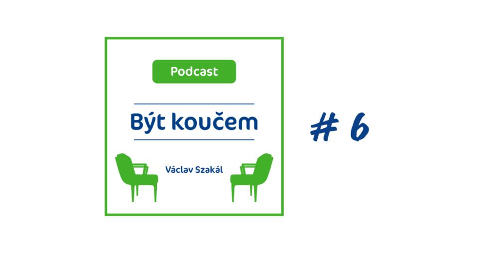 Podcast okoučinku 6. díl